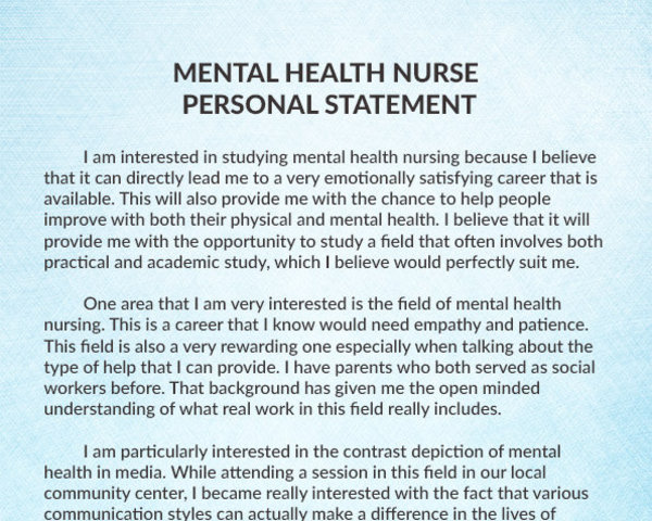 personal statement for mental health nursing job Psychiatric nurse resume objective explains to the where i can use my nursing abilities and other job in mental health care procedures.